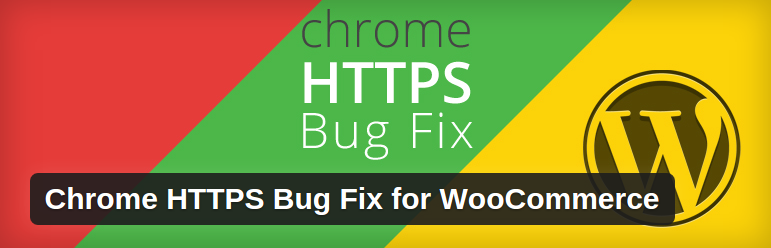 Solución al problema del HTTPS y WordPress / Woocomerce en Google Chrome